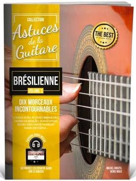 COUP DE POUCE - Astuces de la Guitare Brésilienne Volume 3 - Partition - di-arezzo.fr