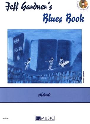 Jeff Gardner's Blues Book Jeff Gardner Partition Jazz - laflutedepan