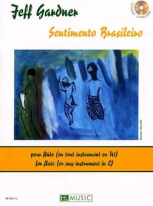 Jeff Gardner - Sentimento Brasileiro - Partition - di-arezzo.fr