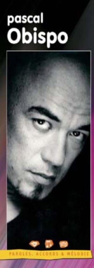 Pascal Obispo - Lyrics, chords - melody - Sheet Music - di-arezzo.com