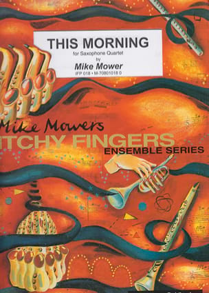 This Morning - Mike Mower - Partition - Saxophone - laflutedepan.com