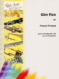 Pascal Proust - Gin Fizz - Sheet Music - di-arezzo.co.uk