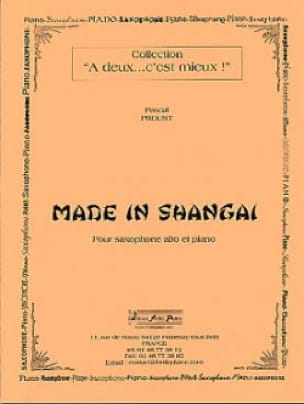Pascal Proust - Made in Shangai - Partition - di-arezzo.fr