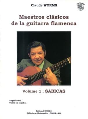 Claude Worms - Maestros Clasicos of the Guitarra Flamenca Volume 1: Sabicas - Sheet Music - di-arezzo.com