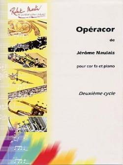 Jérôme Naulais - Opéracor - Partition - di-arezzo.fr