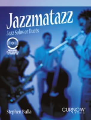 Jazzmatazz Solos or Duets - Stephen Bulla - laflutedepan.com