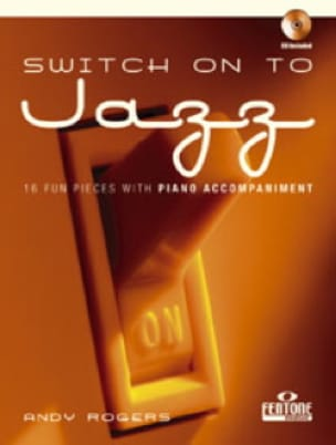 Switch On To Jazz - Andy Rogers - Partition - laflutedepan.com