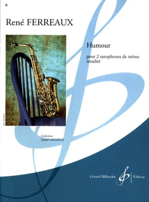 Humour - René Ferreaux - Partition - Saxophone - laflutedepan.com