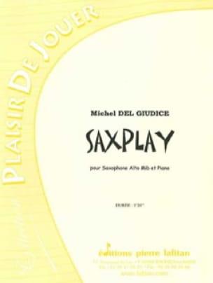 Giudice Michel Del - Saxplay - Sheet Music - di-arezzo.com