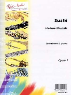 Jérôme Naulais - Sushi - Partition - di-arezzo.fr