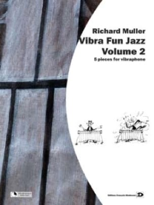 Vibra Fun Jazz Volume 2 Richard Muller Partition laflutedepan