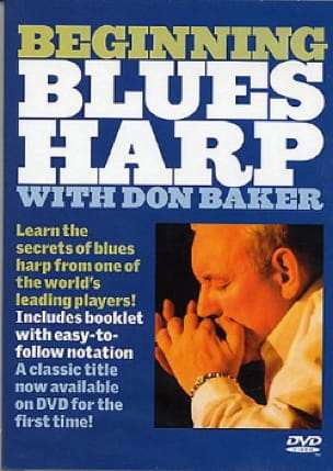 DVD - Beginning Blues Harp - Don Baker - Partition - laflutedepan.com