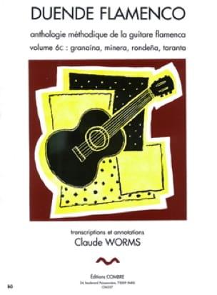 Claude Worms - Flamenco Duende Volume 6 C: Granaina, Minera, Rondena, Taranta - Partition - di-arezzo.com