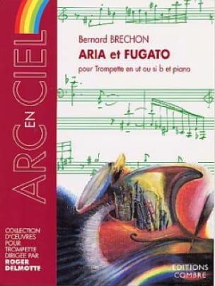 Bernard Brechon - Aria Et Fugato - Partition - di-arezzo.fr