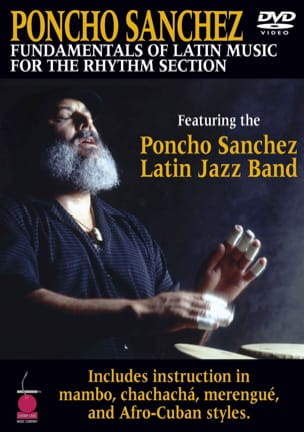 Poncho Sanchez - DVD - Fundamentals Of Latin Music For The Rhythm Section - Partition - di-arezzo.fr