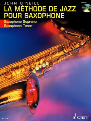 Neill John O' - The Saxophone Jazz Method - Sheet Music - di-arezzo.com