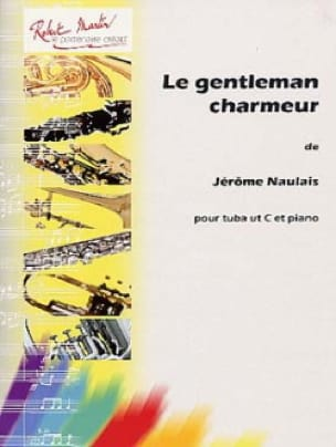 Gentleman Charmeur Jérôme Naulais Partition Tuba - laflutedepan