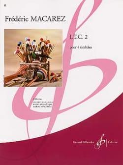 I.T.C. 2 - Frédéric Macarez - Partition - Timbales - laflutedepan.com