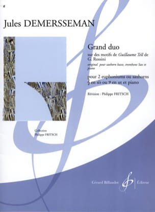 Jules Demersseman - Grand Duo Sur Des Motifs de Guillaume Tell de G. Rossini - Partition - di-arezzo.fr