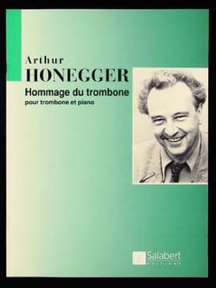 Hommage du Trombone Arthur Honegger Partition Trombone - laflutedepan