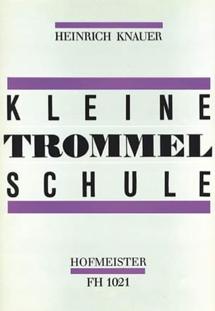 Heinrich Knauer - Kleine Trommel Schule - Sheet Music - di-arezzo.co.uk