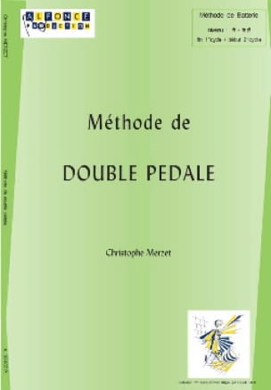 Christophe Merzet - Méthode de Double Pédale - Partition - di-arezzo.fr