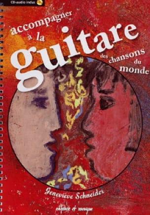 Accompagner A la Guitare Des Chansons du Monde - laflutedepan.com