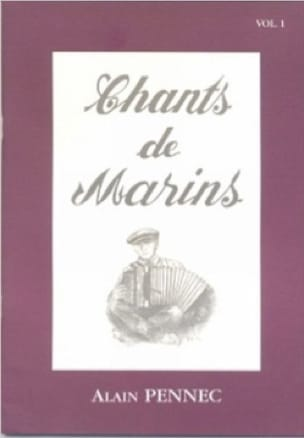 Chants de Marins - Volume 1 Alain Pennec Partition laflutedepan
