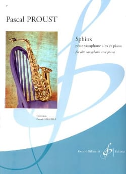 Sphinx Pascal Proust Partition Saxophone - laflutedepan