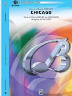 Chicago - Harmonie John Kander Partition ENSEMBLES - laflutedepan
