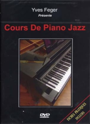 Yves Feger - DVD - Jazz Piano Lessons - Sheet Music - di-arezzo.co.uk
