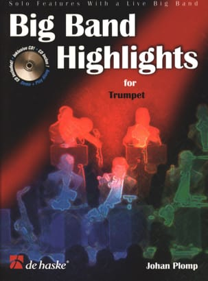 Big Band Highlights For Trumpet - Johan Plomp - laflutedepan.com