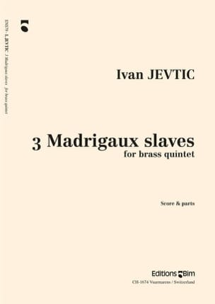 Ivan Jevtic - 3 Madrigaux Slaves - Partition - di-arezzo.fr