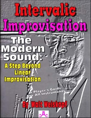 Walt Weiskopf - Intervalic Improvisation - Sheet Music - di-arezzo.co.uk