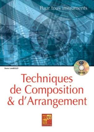 Denis Lamboley - Technique of composition and arrangement - Sheet Music - di-arezzo.co.uk