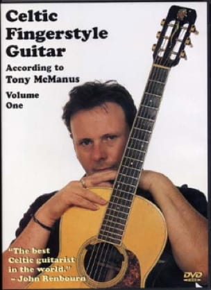 Tony Mcmanus - DVD - Celtic Fingerstyle Guitar Volume One - Partition - di-arezzo.fr