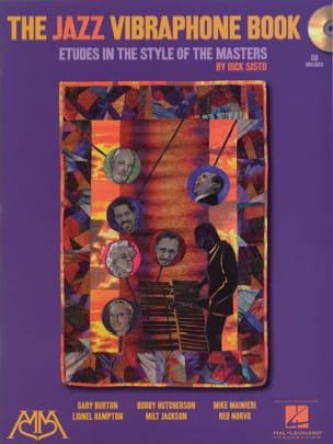 Dick Sisto - The Jazz Vibraphone Book - Etudes In The Style Of The Masters - Partition - di-arezzo.fr