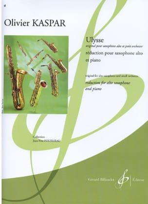 Ulysse Olivier Kaspar Partition Saxophone - laflutedepan