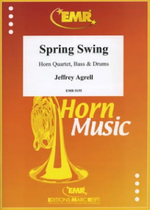 Jeffrey Agrell - Spring Swing - Partition - di-arezzo.fr