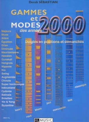 Derek Sébastian - Gammes Et Modes des Années 2000 - Sheet Music - di-arezzo.co.uk
