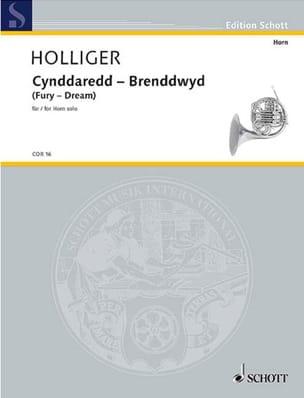 Heinz Holliger - Cynddaredd - Brenddwyd (Fury - Dream) - Partition - di-arezzo.fr