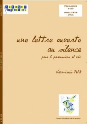 Une Lettre Ouverte Au Silence - Jean-Louis Petit - laflutedepan.com