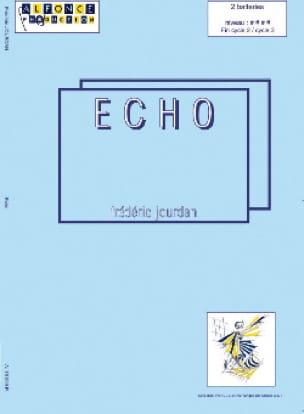 Echo Frédéric Jourdan Partition Ensemble de percussions - laflutedepan