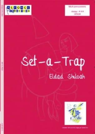 Eldad Shiloah - Set-A-Trap - Partition - di-arezzo.fr