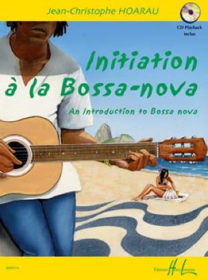 Jean-Christophe Hoarau - Initiation A la Bossa-Nova - Partition - di-arezzo.fr