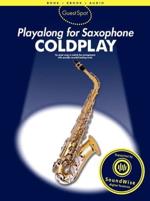 Coldplay - Guest Spot - Coldplay Playalong For Alto Saxophone avec 2 CDs - Partition - di-arezzo.fr