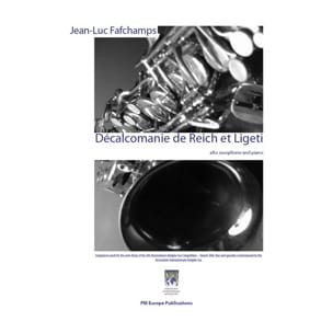 Jean-Luc Fafchamps - Décalcomanie de Reich Et Ligeti - Partition - di-arezzo.fr