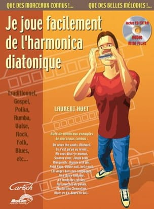 Laurent Huet - Je joue facilement de l'harmonica diatonique - Partition - di-arezzo.fr