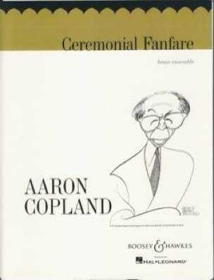 Aaron Copland - Ceremonial Fanfare - Partition - di-arezzo.fr