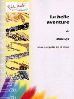 Marc Lys - La belle aventure - Partition - di-arezzo.fr